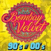 Bombay Velvet's 90's & 00's Bollywood Flashback