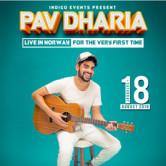 Pav Dharia – Live in Oslo [Norway]