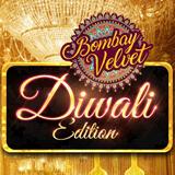 Bombay Velvet – Diwali Edition